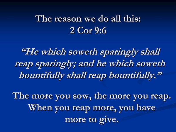 2 Cor 9:6 Sow and reap
